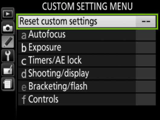 Factory Reset Custom Settings Nikon D5600